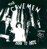 The Cavemen (8): Born To Hate