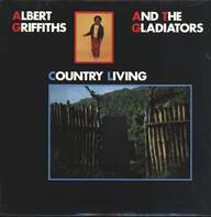 Albert Griffiths / The Gladiators: Country Living