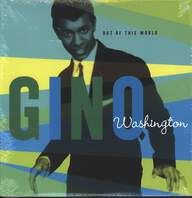 Gino Washington: Out Of This World