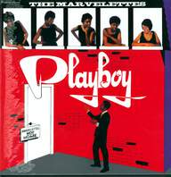 The Marvelettes: Playboy