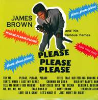 James Brown & The Famous Flames: Please, Please, Please
