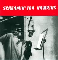Screamin'jay Hawkins: Screamin' Jay Hawkins