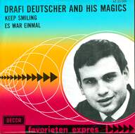 Drafi Deutscher And His Magics: Keep Smiling / Es War Einmal