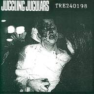 Juggling Jugulars / Anger Of Bacterias: Tre240198 / Untitled