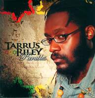 Tarrus Riley: Parables