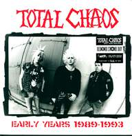 Total Chaos (2): Early Years 1989-1993