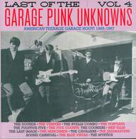 Various: Last Of The Garage Punk Unknowns Vol 4 (American Teenage Garage Hoot! 1965-1967)