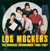 Los Mockers: The Original Recordings 1965-1967