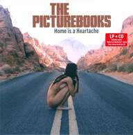 The Picturebooks: Home Is A Heartache