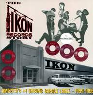 Various: The Ikon Records Story - America's #1 Unsung Garage Label - 1964-1966