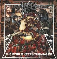 Napalm Death: The World Keeps Turning EP