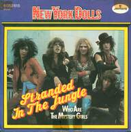 New York Dolls: Stranded In The Jungle