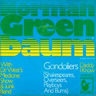 Norman Greenbaum / Dr. West's Medicine Show And Junk Band: Gondoliers ( Shakespeares, Overseers, Playboys And Bums)