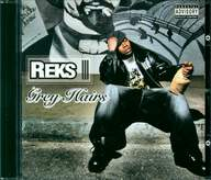 Reks: Grey Hairs