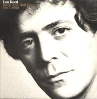 Lou Reed: Rock And Roll Diary 1967-1980