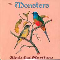 The Monsters (3): Birds Eat Martians