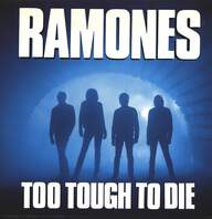 Ramones: Too Tough To Die