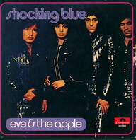 Shocking Blue: Eve & The Apple