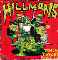 The Hillmans: Taking The Trash Back In