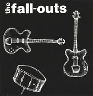 The Fall-Outs: The Fall-Outs LP