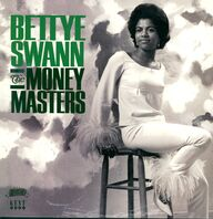 Bettye Swann: The Money Masters