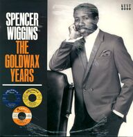 Spencer Wiggins: The Goldwax Years