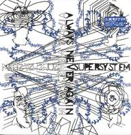 Supersystem: Always Never Again