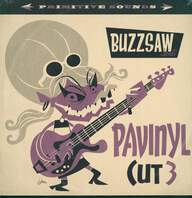 Various: Buzzsaw Joint - Pavinyl Cut 3