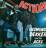 Desmond Dekker & The Aces: Action!