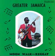 Tommy McCook: Greater Jamaica Moon Walk - Reggay