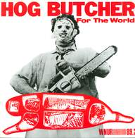 Various: Hog Butcher For The World