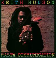 Keith Hudson: Rasta Communication