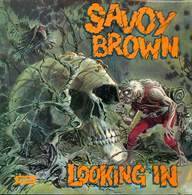 Savoy Brown: Looking In