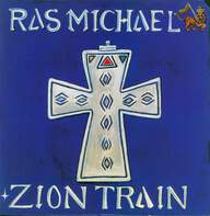 Ras Michael: Zion Train