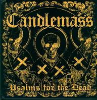 Candlemass: Psalms For The Dead