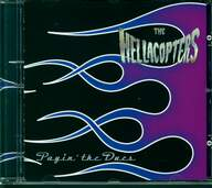 The Hellacopters: Payin' The Dues
