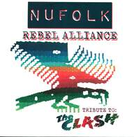 Nufolk: Rebel Alliance - A Tribute to The Clash