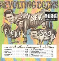 Revolting Cocks: Linger Ficken' Good ...And Other Barnyard Oddities