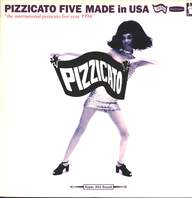 Pizzicato Five: Made In USA