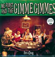 Me First & The Gimme Gimmes: Are A Drag