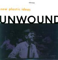 Unwound: New Plastic Ideas
