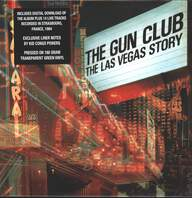 The Gun Club: The Las Vegas Story