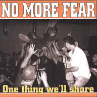 No More Fear: One Thing We'll Share