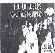 The Loiterers / Endangered Feces: Something For The Kids E.P.