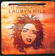 Lauryn Hill: The Miseducation Of Lauryn Hill