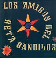 The Beta Band: Los Amigos Del Beta Bandidos