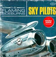 The Flaming Sideburns: Sky Pilots