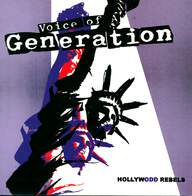Voice Of A Generation: Hollywodd Rebels