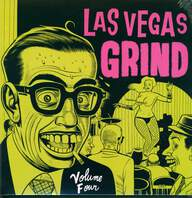 Various: Las Vegas Grind Volume Four