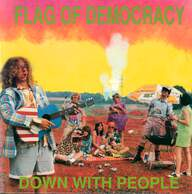 Flag Of Democracy: Down With People